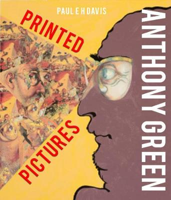 Anthony Green: Printed Pictures (Hardback)
