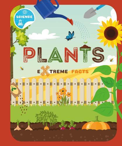 Plants - Extreme Facts (Hardback)