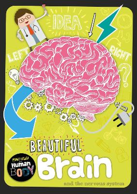Beautiful Brain - Journey Through the Human Body (Paperback)