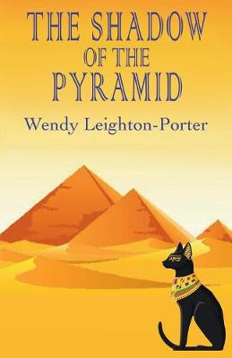 The Shadow of the Pyramid - Shadows from the Past 4 (Paperback)