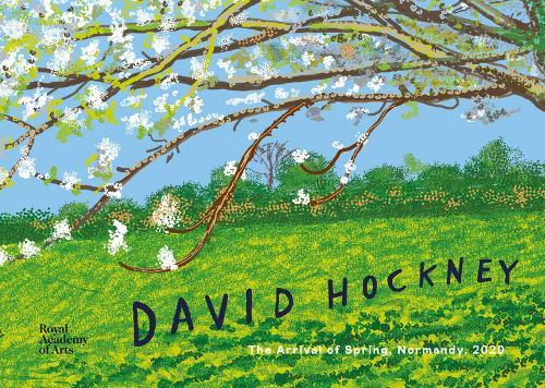 David Hockney: The Arrival of Spring, Normandy, 2020 (Hardback)