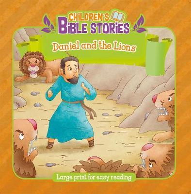 Daniel & the Lions - Children's Bible Stories (Paperback)
