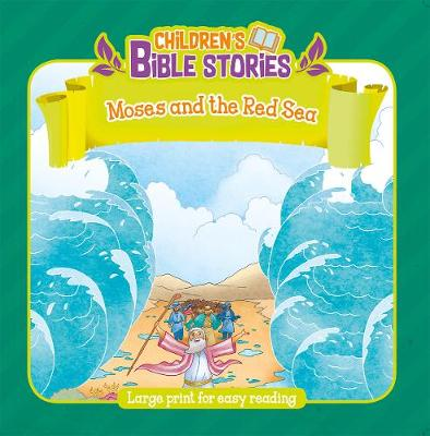 Moses & the Red Sea - Children's Bible Stories (Paperback)