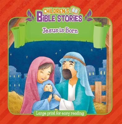 Jesus is Born - Children's Bible Stories (Paperback)
