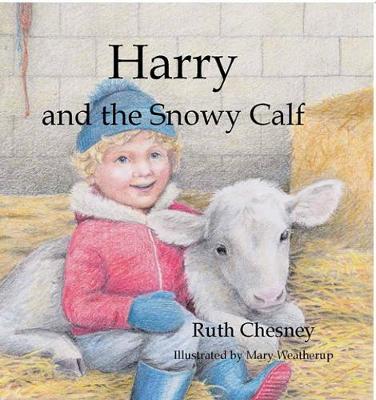 Harry and the Snowy Calf (Hardback)