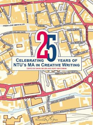 25: Celebrating 25 Years of NTU's MA in Creative Writing (Paperback)