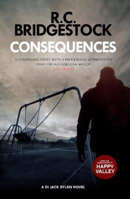 Consequences: A DI Jack Dylan Novel (Paperback)