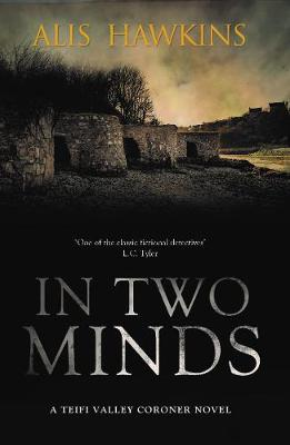 In Two Minds: Teifi Valley Coroner 2 (Paperback)