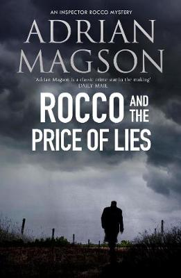 Rocco And The Price Of Lies: (An Inspector Rocco Mystery) (Paperback)