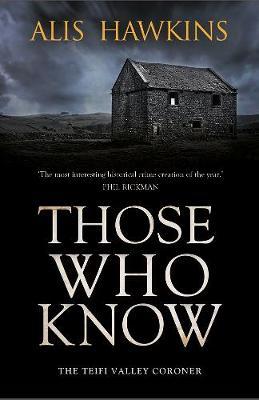 Those Who Know: Teifi Valley Coroner (Paperback)