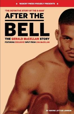 After The Bell: The Gerald McClellan Story (Paperback)