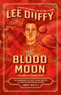 The Blood Moon: Lee Duffy (Paperback)
