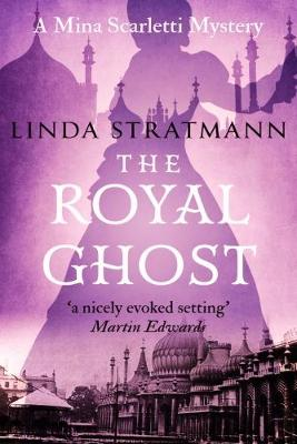 The Royal Ghost - Mina Scarletti Mysteries 2 (Paperback)