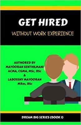 Get Hired Without Work Experience - Dream Big (Paperback)