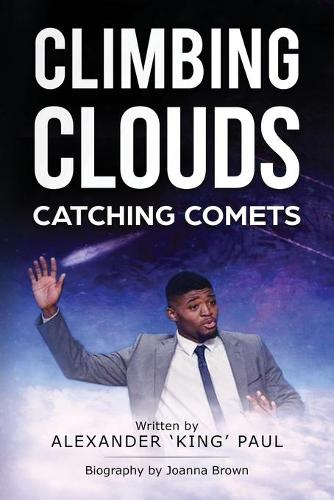 Climbing Clouds Catching Comets 2018 (Paperback)