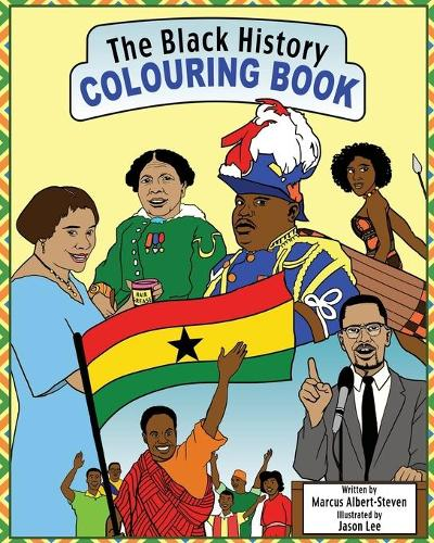 The Black History Colouring Book 2018 (Paperback)