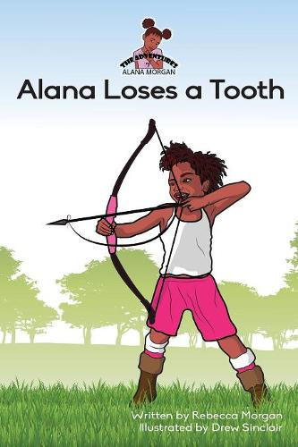 Alana Loses a Tooth (Paperback)