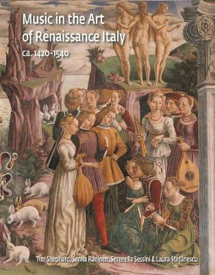 Music in the Art of Renaissance Italy: (ca.1420-1540) - Studies in Medieval and Early Renaissance Art History (Hardback)