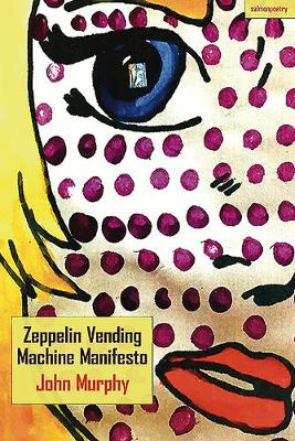 Zeppelin Vending Machine Manifesto (Paperback)