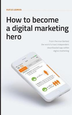 How to Become a Digital Marketing Hero (Paperback)