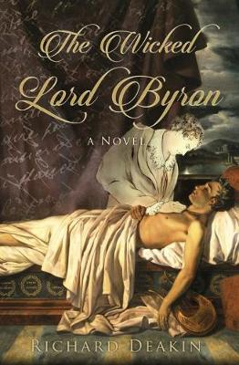 The Wicked Lord Byron (Hardback)