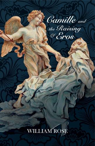 Camille and the Raising of Eros (Paperback)