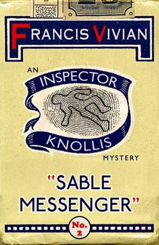 Sable Messenger: An Inspector Knollis Mystery - The Inspector Knollis Mysteries 2 (Paperback)