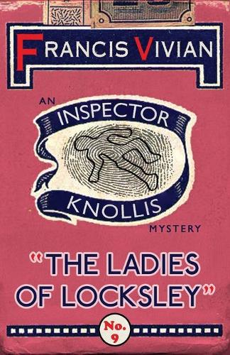 The Ladies of Locksley: An Inspector Knollis Mystery - The Inspector Knollis Mysteries 9 (Paperback)