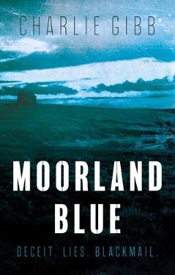 Moorland Blue (Paperback)
