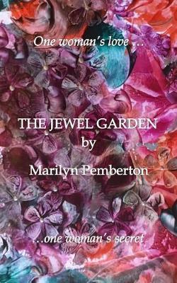The Jewel Garden (Paperback)