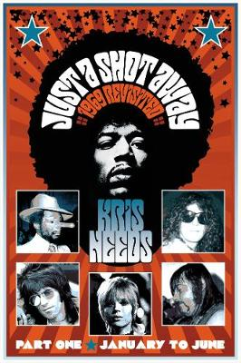 Just a Shot Away: 1969 Revisited (Paperback)