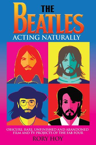 The Beatles: Acting Naturally (Paperback)
