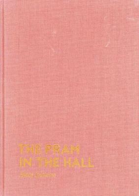 The Pram in the Hall (Hardback)