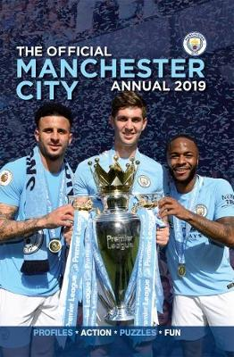 The Official Manchester City FC Annual 2019 (Hardback)