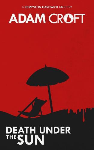 Death Under the Sun - Kempston Hardwick Mysteries 3 (Paperback)