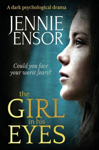 The Girl In His Eyes (Paperback)