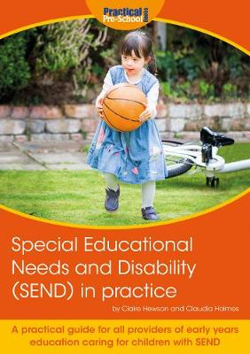 Special Educational Needs and Disability (SEND) in practice: A practical guide for all providers of early years education caring for children with SEND (Paperback)