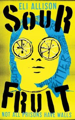 Sour Fruit - INC Trilogy 1 (Paperback)