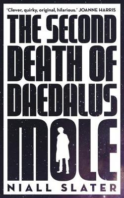 The Second Death of Daedalus Mole (Paperback)