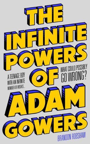The Infinite Powers of Adam Gowers (Paperback)
