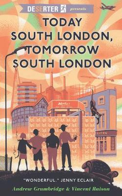 Today South London, Tomorrow South London (Paperback)