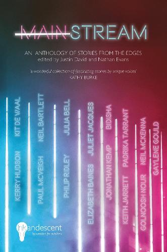 MAINSTREAM: An Anthology of Stories from the Edges (Paperback)