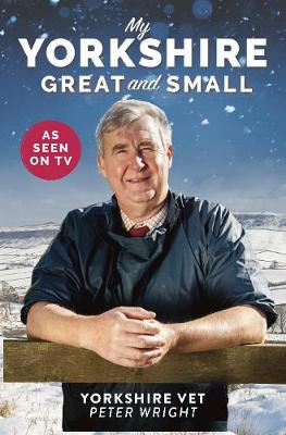 My Yorkshire Great and Small (Hardback)