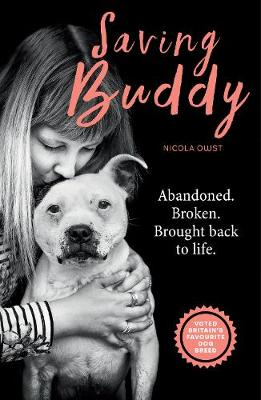 Saving Buddy: The heartwarming story of a very special rescue (Paperback)