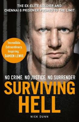 Surviving Hell: The brutal true story of a Chennai Six prisoner (Paperback)