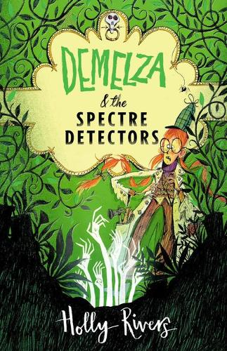 Demelza and the Spectre Detectors (Paperback)