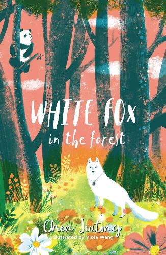 White Fox in the Forest - The White Fox 2 (Paperback)