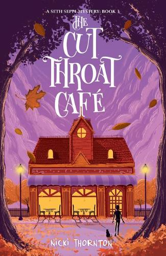 The Cut-Throat Cafe - Seth Seppi Mystery 3 (Paperback)