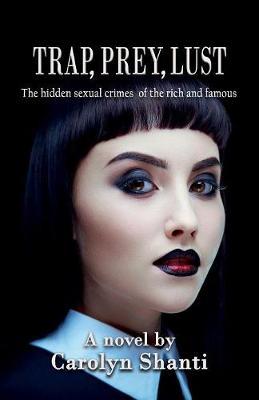 Trap, Prey, Lust (Paperback)