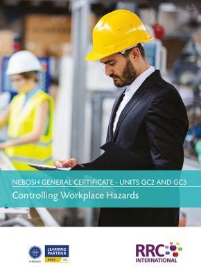 Unit GC2 GC3 - Controlling Workplace Hazards (Paperback)